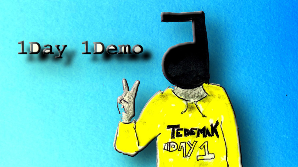 Tedemak - 1day 1demo (24.01.2020)