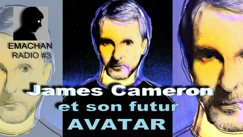 Emachan Radio #3 - James Cameron (miniature7B+ )